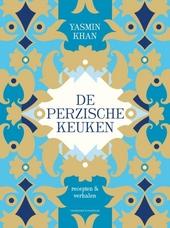 De Perzische keuken : recepten & verhalen