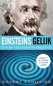 Einsteins gelijk : een abc van zwaartekrachtgolven