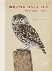Roofvogels en uilen : van Noordwest-Europa