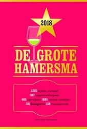 De grote Hamersma 2018 : de lekkerste wijnen in alle prijsklassen
