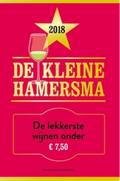 De kleine Hamersma 2018 : de lekkerste wijnen onder €7,50