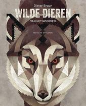 Wilde dieren van het noorden / tekst en illustraties Dieter Braun