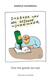 Dagboek van een gezonde wijndrinker : over het goede van wijn
