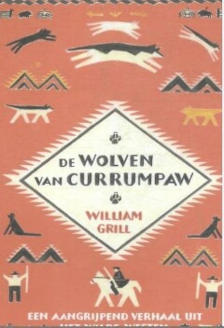 De wolven van Currumpaw : een aangrijpend verhaal uit het Wilde Westen