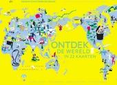 Ontdek de wereld in 22 kaarten