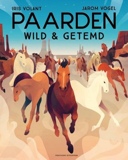Paarden : wild & getemd