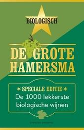 De grote Hamersma : de 1030 lekkerste biologische wijnen