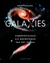 Galaxies : sterrenstelsels als bouwstenen van het heelal
