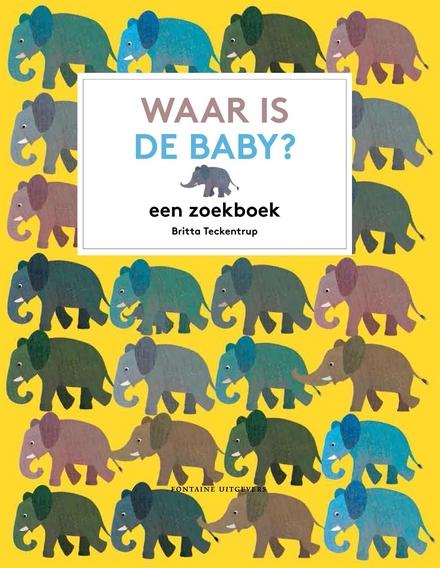 Waar is de baby? : een zoekboek