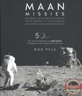 Maanmissies : het verhaal van het grootste avontuur van de mensheid tot leven gebracht door middel van Augmented Re...