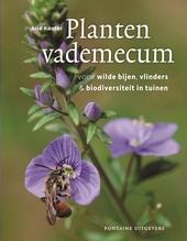 Plantenvademecum : voor wilde bijen, vlinders & biodiversiteit in tuinen