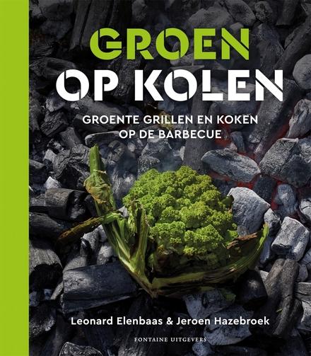 Groen op kolen : vega(n) barbecue
