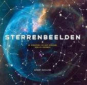 Sterrenbeelden : het verhaal van de kosmos, verteld via de 88 sterpatronen aan de nachtelijke hemel