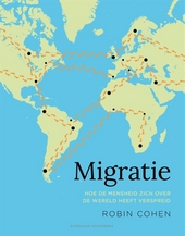 Migratie : hoe de mensheid zich over de wereld heeft verspreid
