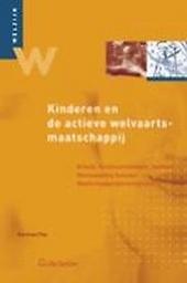 Kinderen en de actieve welvaartsmaatschappij : arbeid, minimuminkomen, leefloon : menswaardig bestaan : maatschappe...