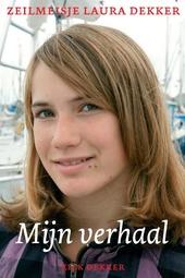 Zeilmeisje Laura Dekker : mijn verhaal