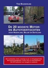 De 20 mooiste motor- en autotoertochten door Nederland, België en Duitsland