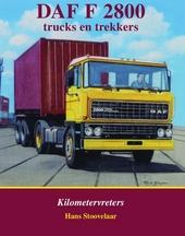 DAF F 2800 : trucks en trekkers : kilometervreters