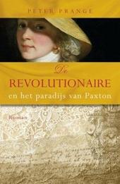 De revolutionaire en het paradijs van Paxton