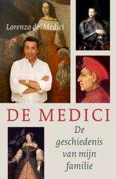 De Medici : de geschiedenis van mijn familie
