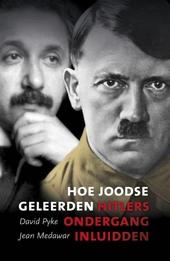Hoe Joodse geleerden Hitlers ondergang inluidden : wetenschappers die nazi-Duitsland ontvluchtten