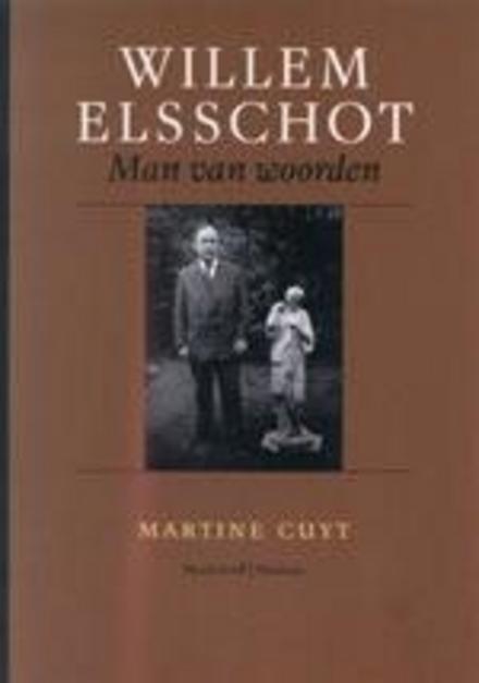 Willem Elsschot : man van woorden