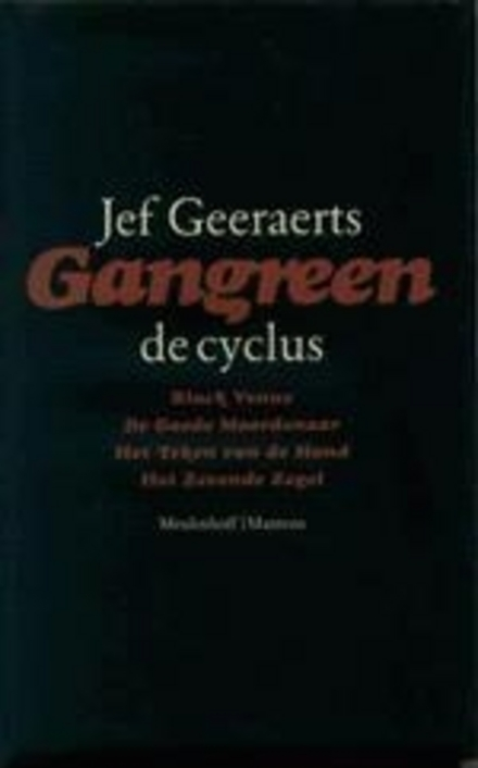 Gangreen : de cyclus