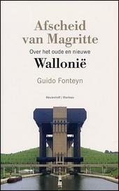 Afscheid van Magritte : over het oude en nieuwe Wallonië