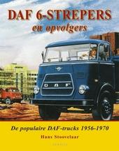 DAF 6-strepers en opvolgers : de populaire DAF-trucks 1956-1970