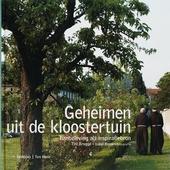 Geheimen uit de kloostertuin : tuinbeleving als inspiratiebron