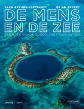 De mens en de zee : een boek van de Goodplanet Foundation