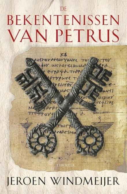 De bekentenissen van Petrus : een literaire thriller