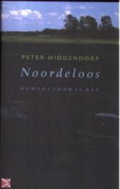 Noordeloos : roman