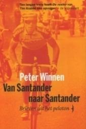 Van Santander naar Santander : brieven uit het peloton