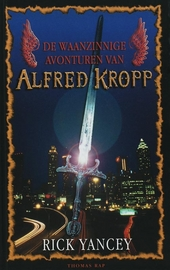De waanzinnige avonturen van Alfred Kropp