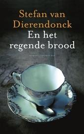 En het regende brood : roman