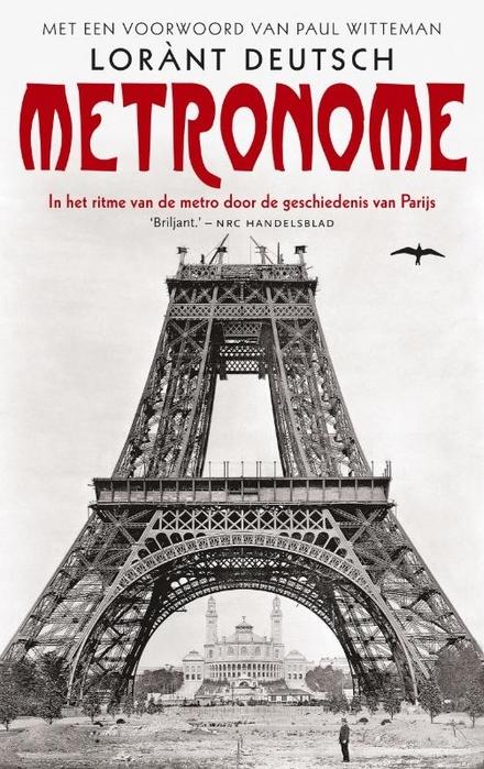 Metronome : in het ritme van de metro door de geschiedenis van Parijs