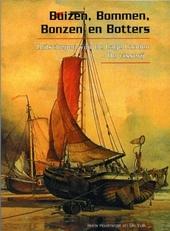 Buizen, bommen, bonzen en botters : zeilschepen van de Lage Landen : de visserij