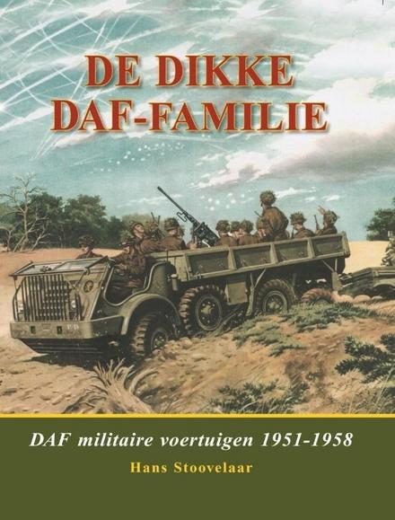 De dikke DAF-familie : DAF militaire voertuigen 1951-1958