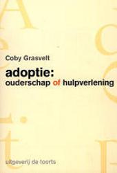 Adoptie : ouderschap of hulpverlening