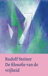De filosofie van de vrijheid : hoofdlijnen van een moderne visie op mens en wereld : observaties in de ziel volgens...