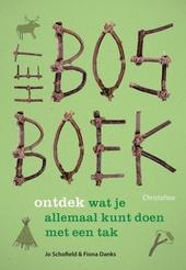 Het bosboek : ontdek wat je allemaal kunt doen met een tak
