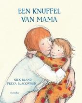 Een knuffel van mama