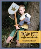 Madam Petit patronenboek : fantastische verkleding voor alle jaarfeesten