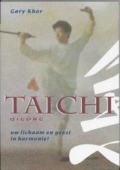 Tai Chi Qigong : voor stressbeheersing en ontspanning
