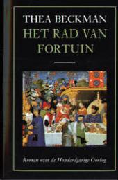 Het rad van fortuin : roman over de Honderdjarige Oorlog