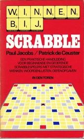 Winnen bij scrabble : een praktische handleiding voor beginnende en geoefende scrabblespelers met strategische wenk...