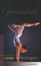 Gymnastiek : 1200 oefeningen