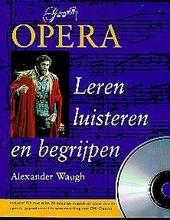 Opera : leren luisteren en begrijpen
