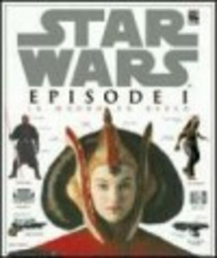 Star Wars. Episode I, In woord en beeld